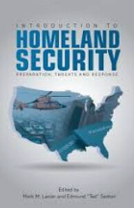​Introduction to Homeland Security: Preparation, Threats, and Response.