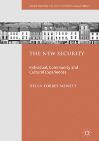 The New Security: Individual, Community and Cultural Experiences