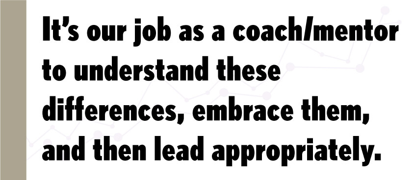 pq-Its-our-job-as-a-coach-mentor-to-understand-these-differences-embrace-them-and-then-lead-appropriately.jpg