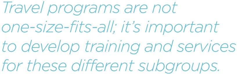 PQ-Travel-programs-are-not-one-size-fits-all-its-important-to-develop-training-and-services-for-these-different-subgroups.jpg