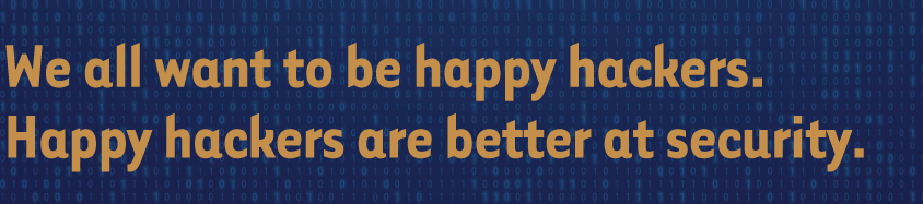 We-all-want-to-be-happy-hackers-Happy-hackers-are-better.png