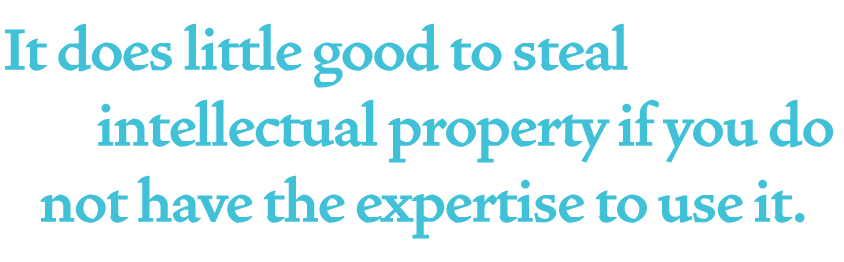 It-does-little-good-to-steal-intellectual-property-if-you-do-not-have-the-expertise-to-use-it.png