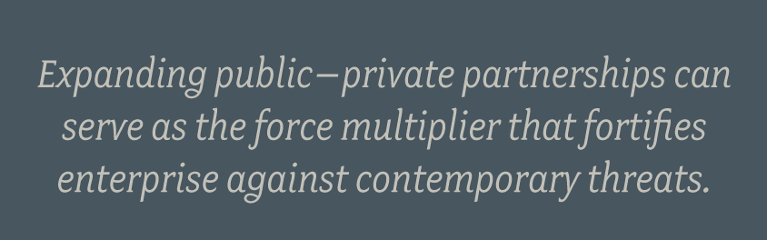 Expanding-public–private-partnerships-can-serve-as-the-force-multiplier-that-fortifies-enterprise-against-contemporary-threats.png