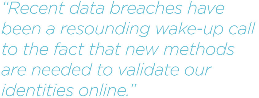 pq-Recent-data-breaches-have-been-a-resounding-wake-up-call-to-the-fact-that-new-methods-are-needed-to-validate-our-identities-online.jpg